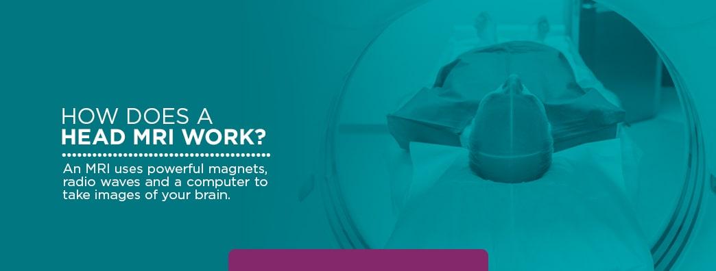 How Does a Head MRI Work