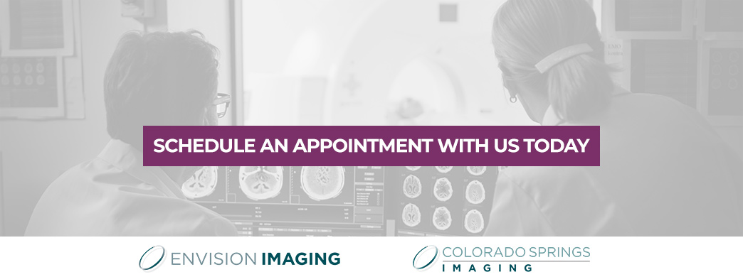 Schedule an Appointment with Envision Imaging and Colorado Springs Imaging
