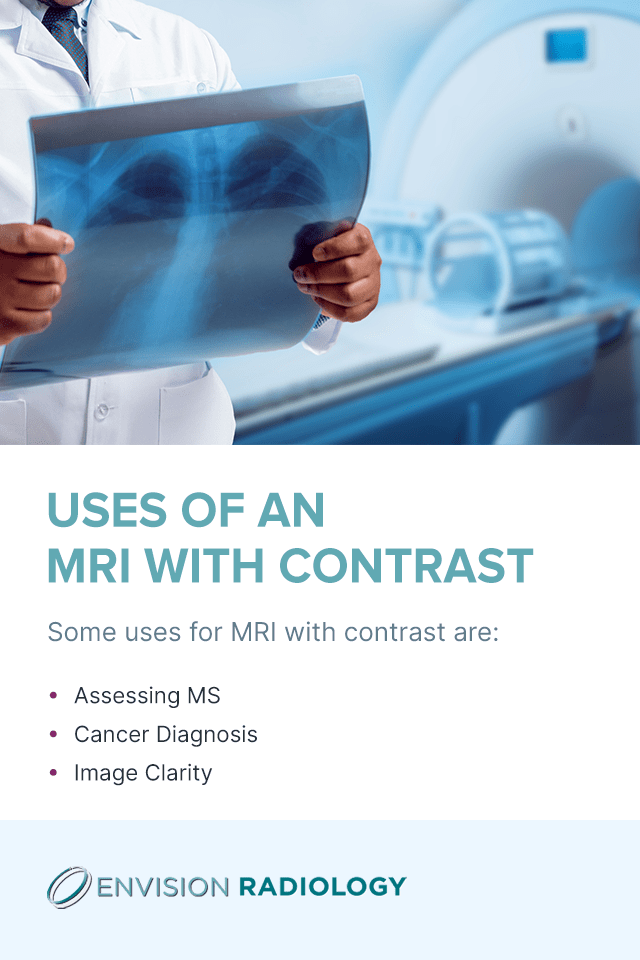 Uses of an MRI with Contrast