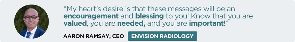 Aaron Ramsay, CEO, Envision Radiology