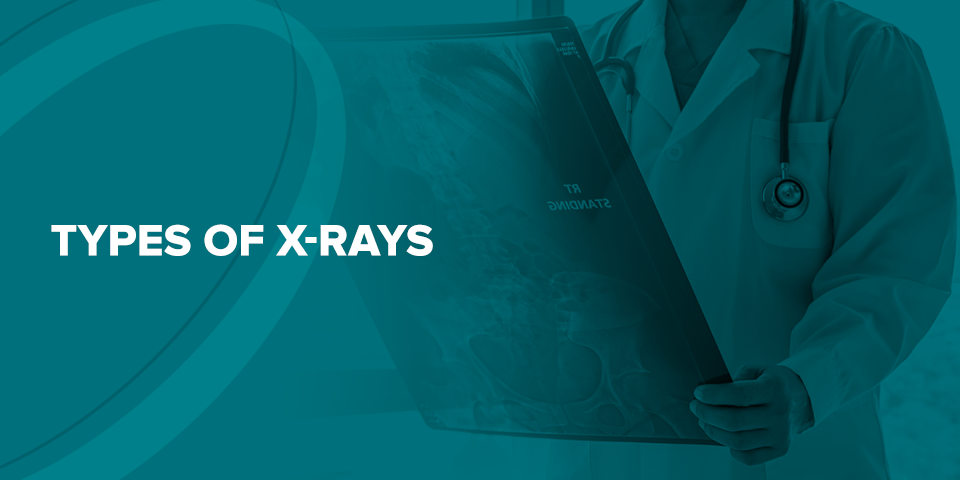 Types of X-Rays