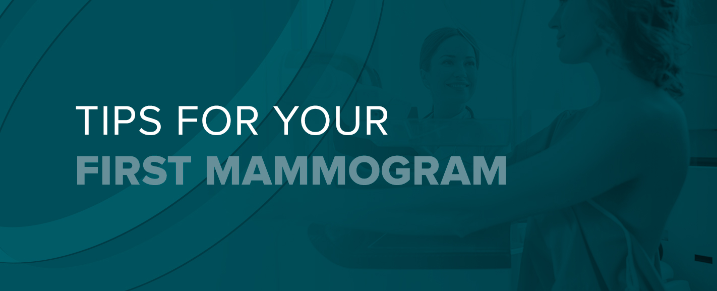 Tips For Your First Mammogram