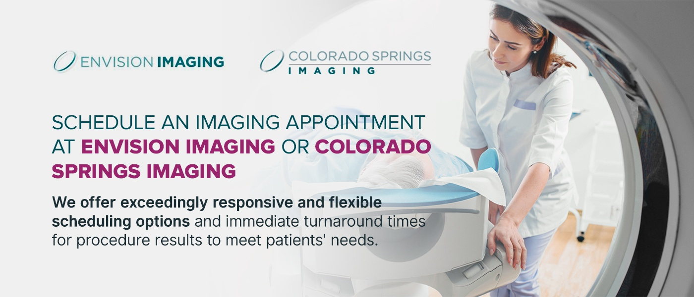 Schedule Appointment at Envision Imaging or Colorado Springs Imaging